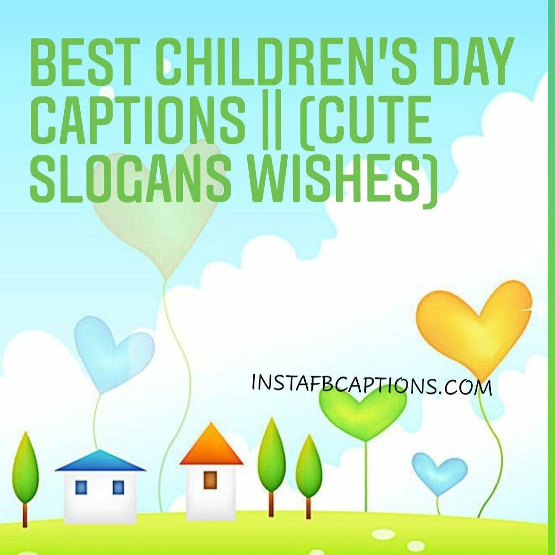 Best Children's Day Captions (cute Slogans Wishes)  - Best Childrens Day Captions Cute Slogans Wishes - Best Children's Day Captions, Wishes, Quotes and Slogans 2020