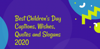 Best Children's Day Captions, Wishes, Quotes And Slogans 2020