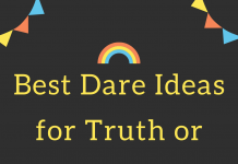 Best Dare Ideas For Truth Or Dare Games