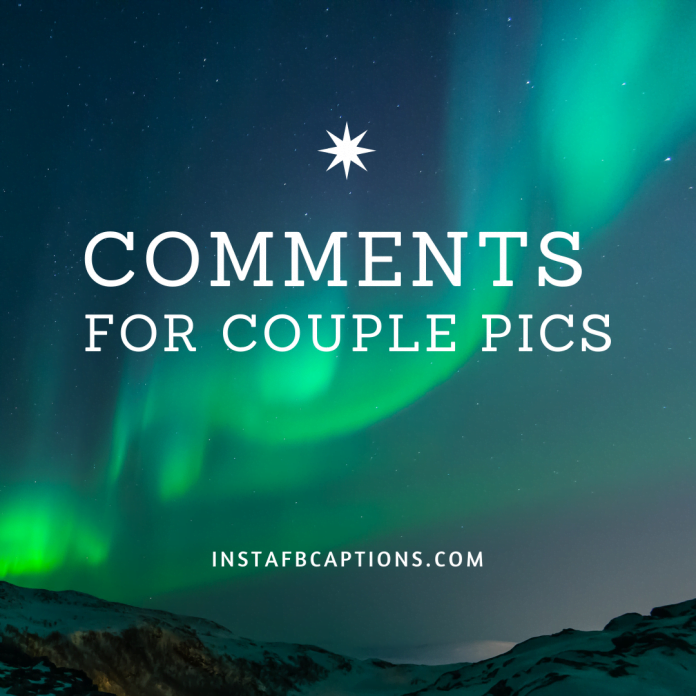 Comments For Couple Pics