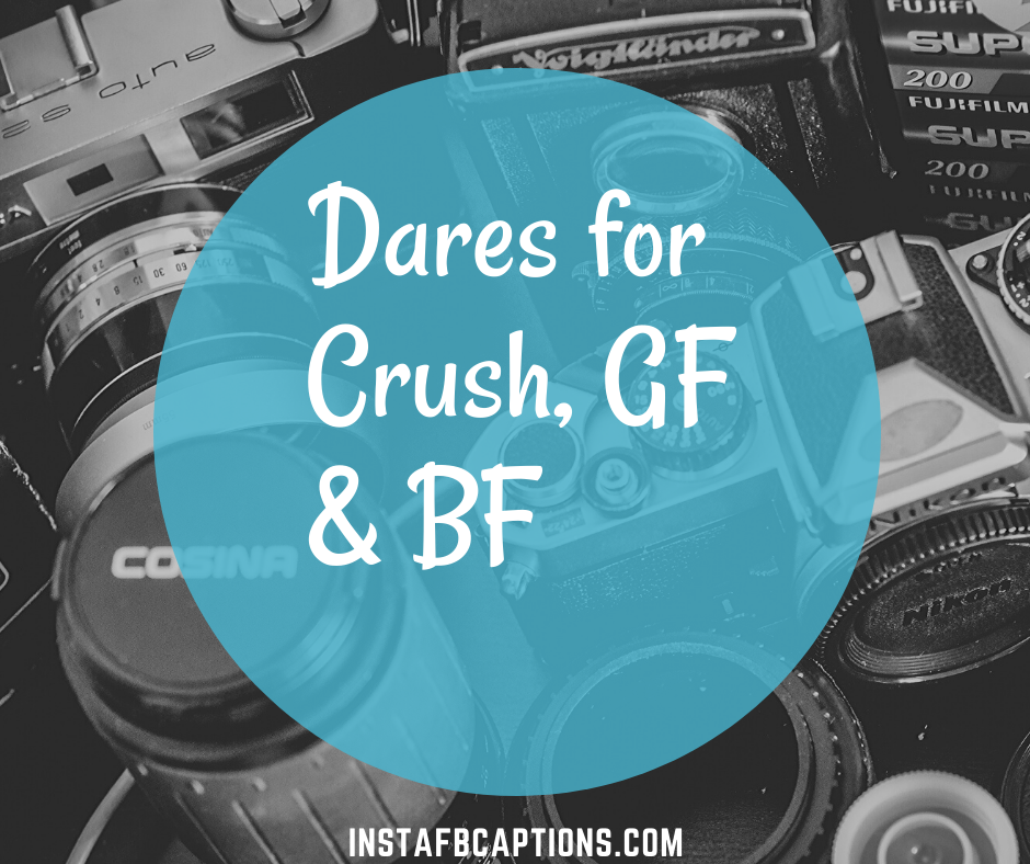 Dares For Crush, Gf & Bf  - Dares for Crush GF BF - 100+ Best Instagram DARE GAMES for Stories 2021