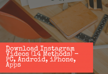 Download Instagram Videos (14 Methods) Pc, Android, Iphone, Apps
