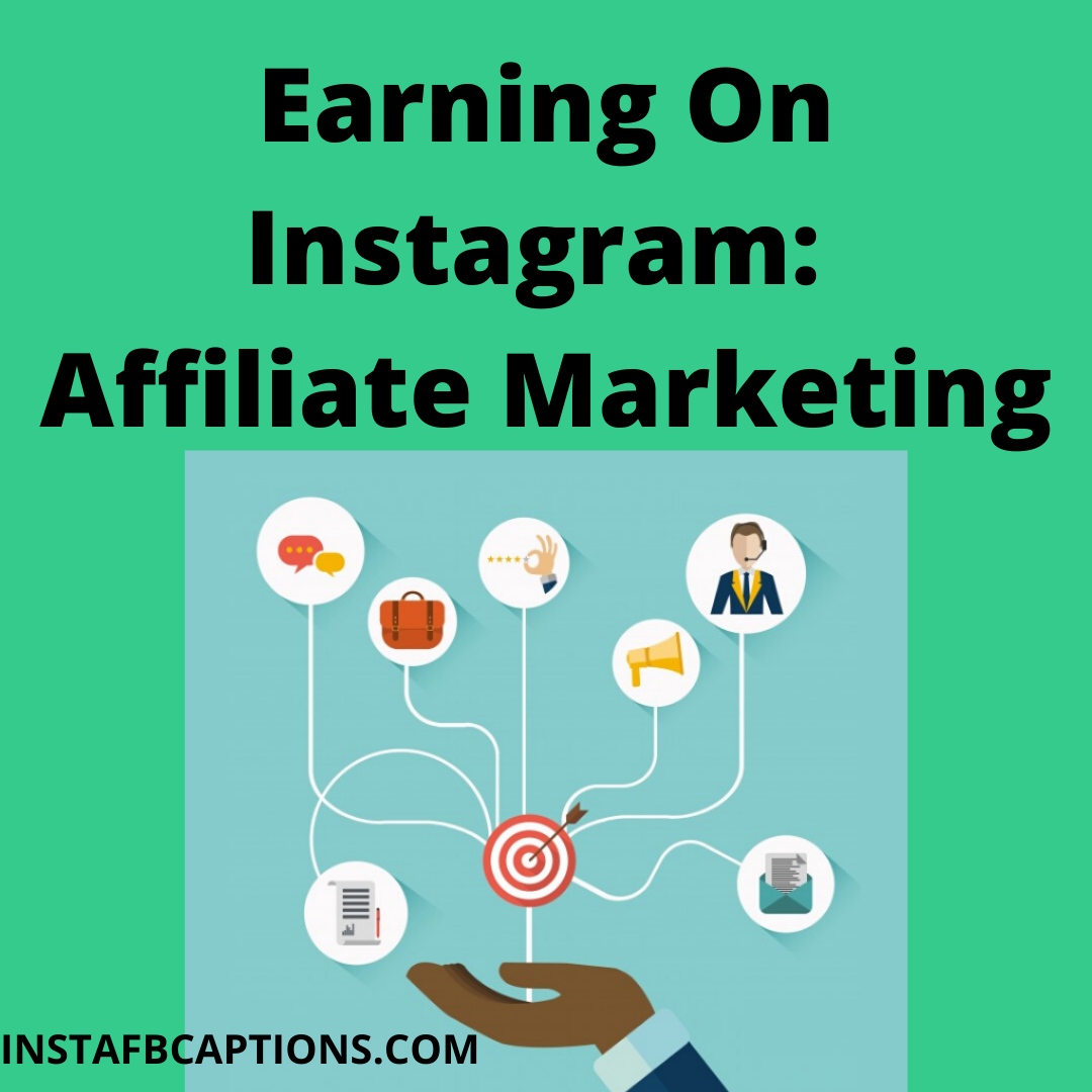 Earning On Instagram Affiliate Marketi  - Earning On Instagram  Affiliate Marketing 1 - MAKE MONEY on INSTAGRAM in 2021 – 4 Methods