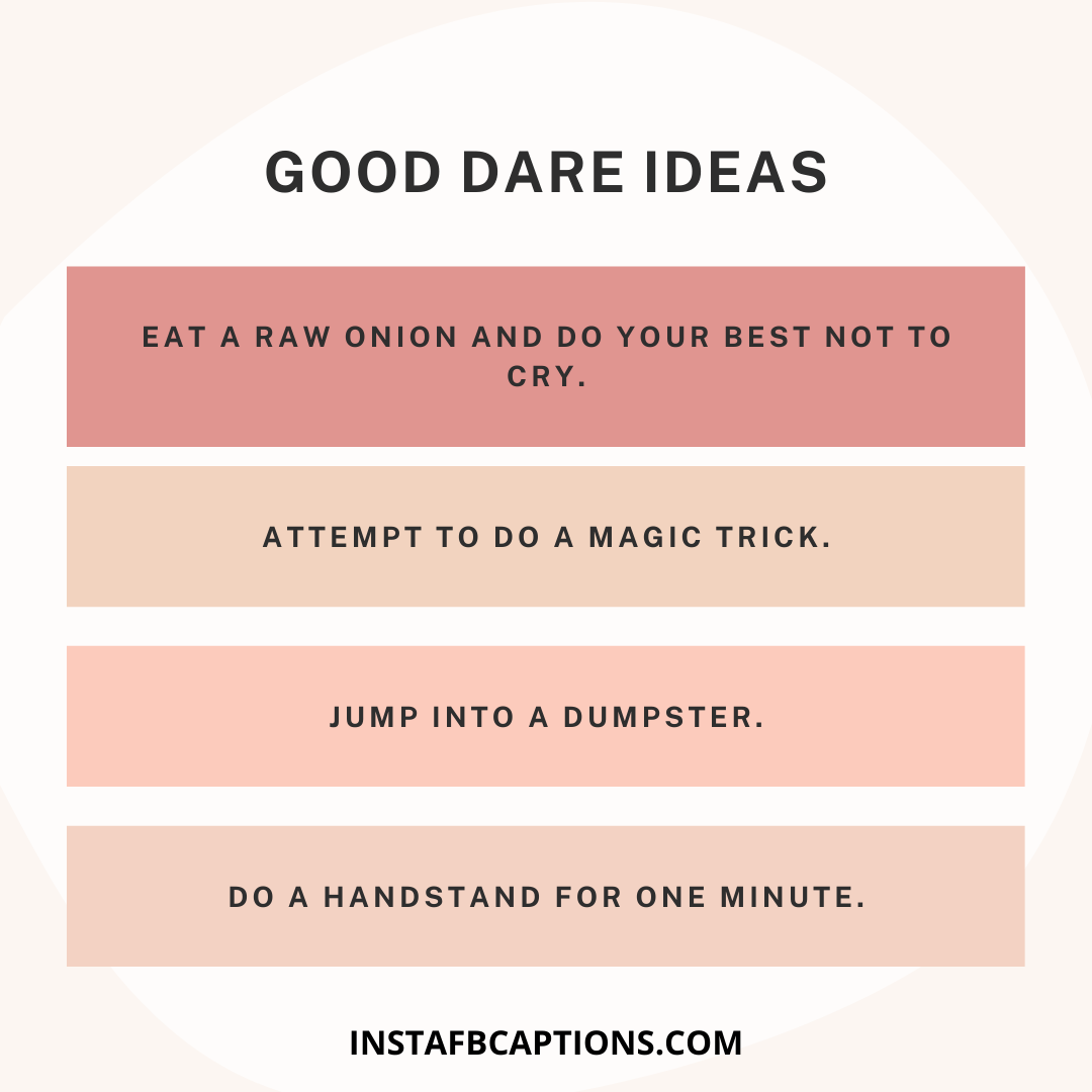 Good Dare Ideas  - Good Dare Ideas - 1000+ DARE IDEAS for Truth Or Dare Game 2021