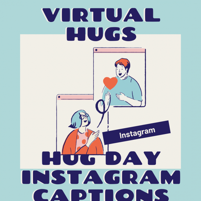 Hug Day Instagram Captions