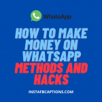 How To Make Money On Whatsapp Methods And Hacks