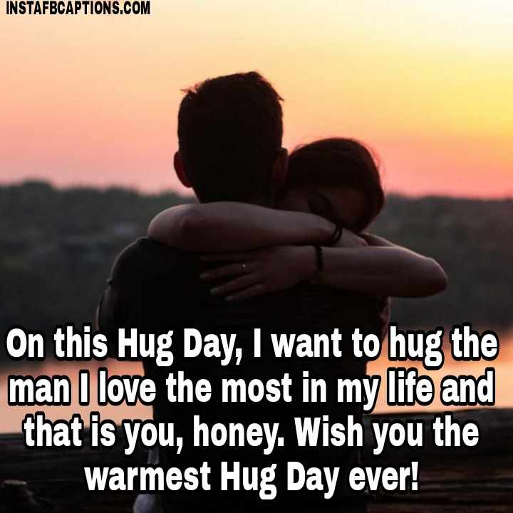 Hug Day Quotes And Messages For Boyfriend  - Hug Day Quotes and Messages for Boyfriend - 250+ HUG DAY Instagram Captions & Quotes 2021
