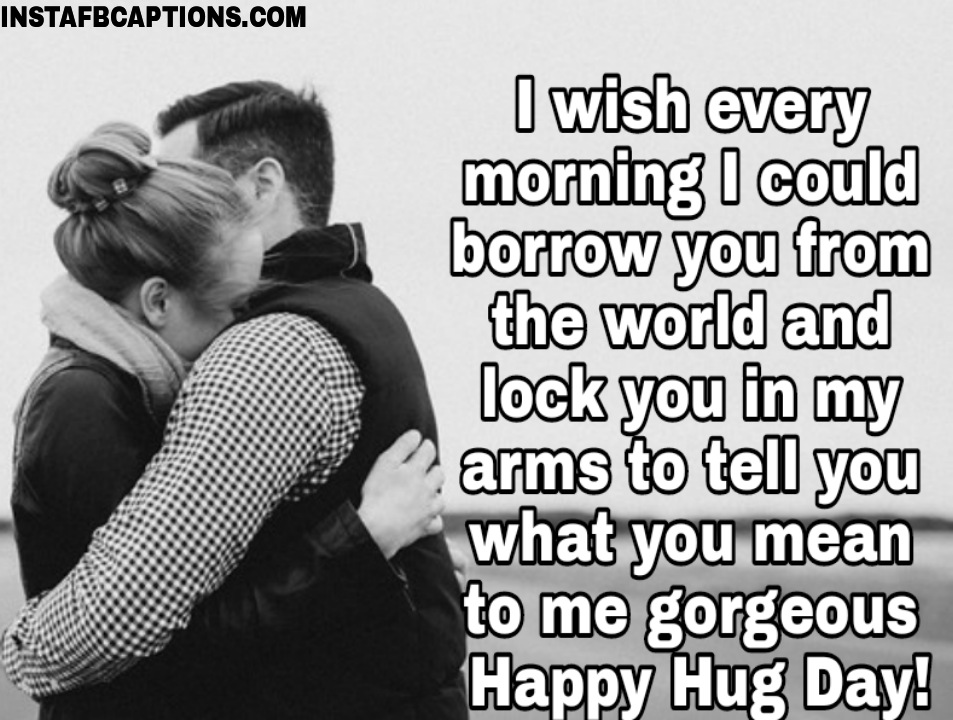 Hug Day Wishes For Wife  - Hug Day Wishes for Wife - 250+ HUG DAY Instagram Captions & Quotes 2021