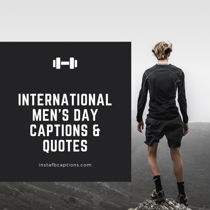 International Men's Day Captions & Quotes