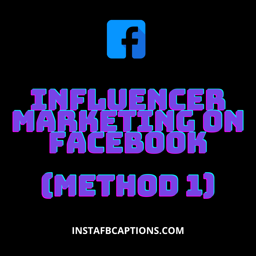 Influencer Marketing On Facebook   - Influencer Marketing on Facebook Method 1 - 6 Methods to MAKE MONEY ON FACEBOOK in 2021