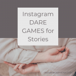 Instagram Dare Games For Stories