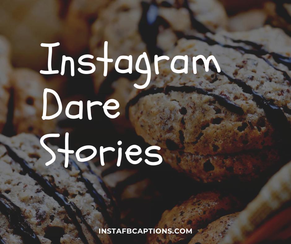 Instagram Dare Stories  - Instagram Dare Stories - 100+ Best Instagram Dares || Instagram Dare Games and Stories