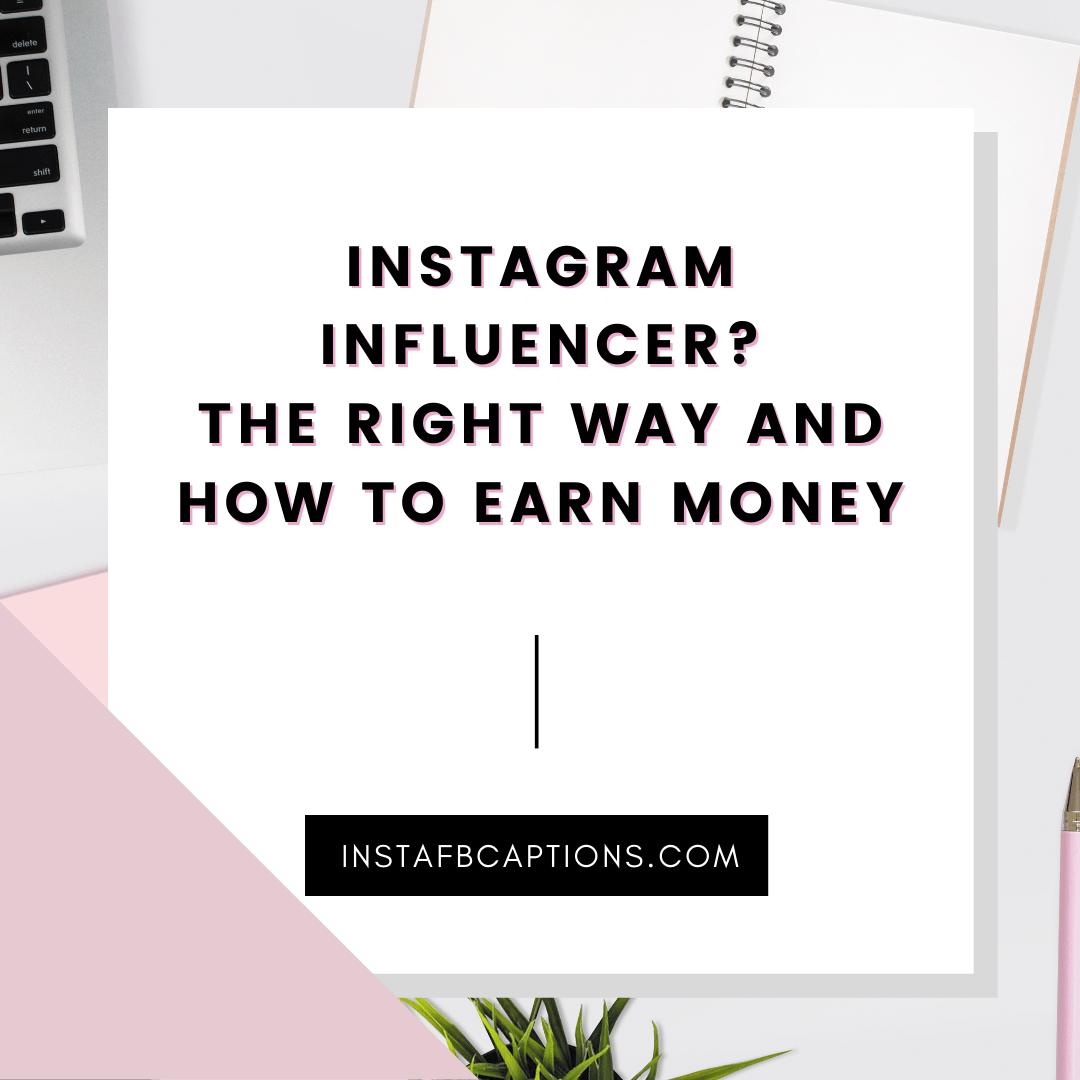 Instagram Influencer   - Instagram Influencer  1 1 - MAKE MONEY on INSTAGRAM in 2021 – 4 Methods