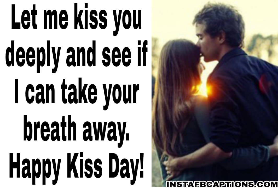 Kiss Day Wishes And Messages For Friends  - Kiss Day Wishes and Messages for Friends - 250+ KISS DAY Instagram Captions & Quotes 2021