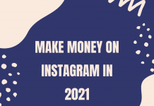 Make Money On Instagram In 2021
