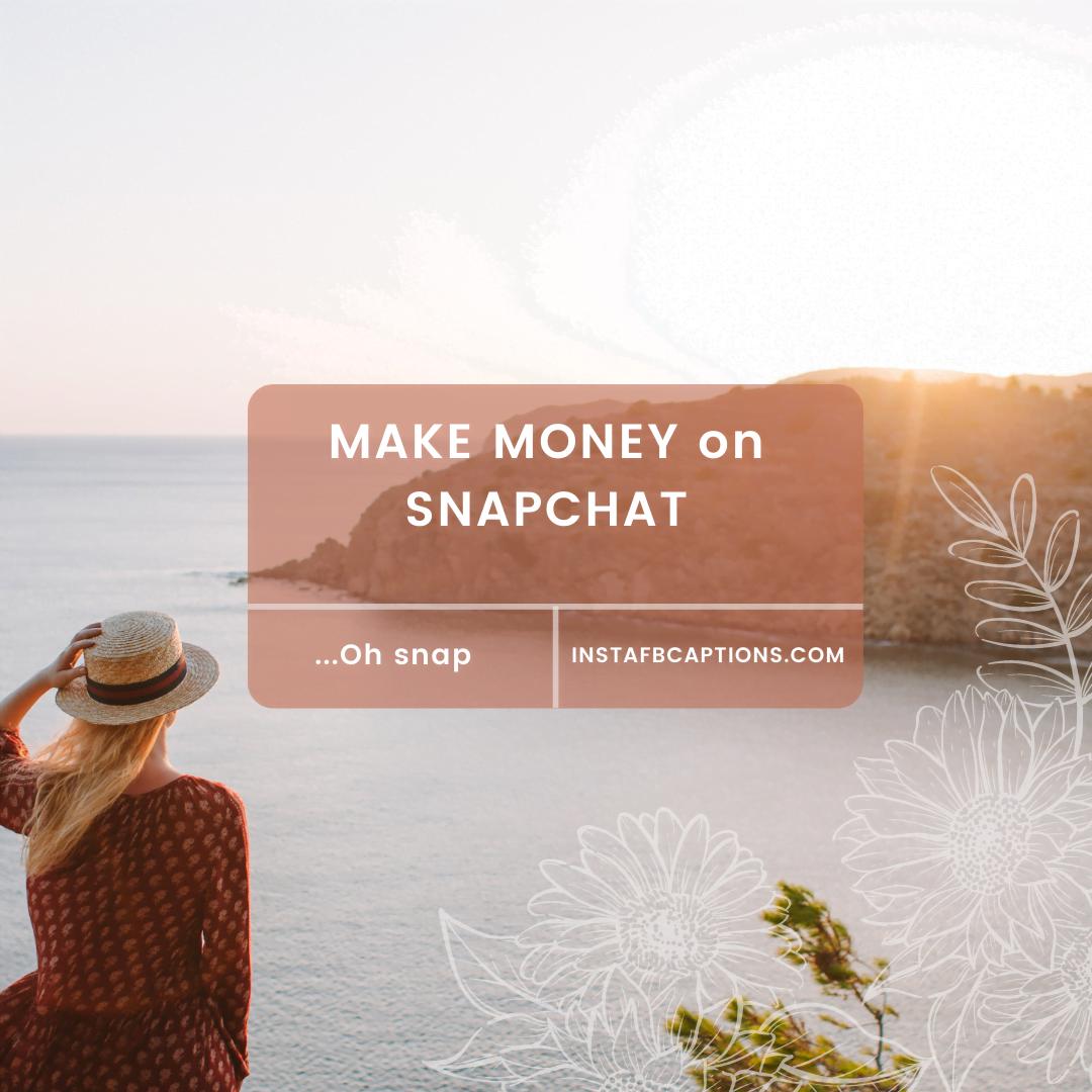 Make Money On Snapchat