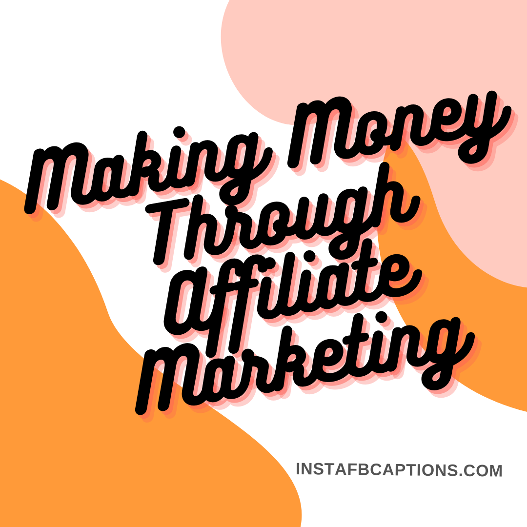 Making Money Through Affiliate Marketi  - Making Money Through Affiliate Marketing - Affiliate Marketing – Make Money From Instagram (Method 2)