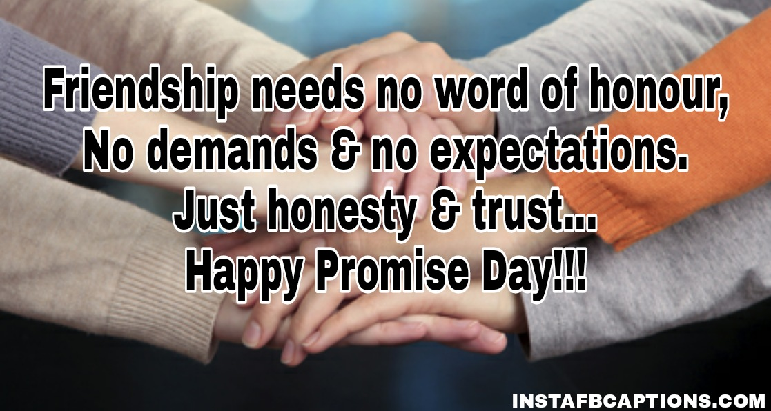 Promise Day Quotes For Friends  - Promise Day Quotes for Friends - 250+ Promise Day Captions, Quotes, Messages, WhatsApp Status, Wishes, and Greetings 2021