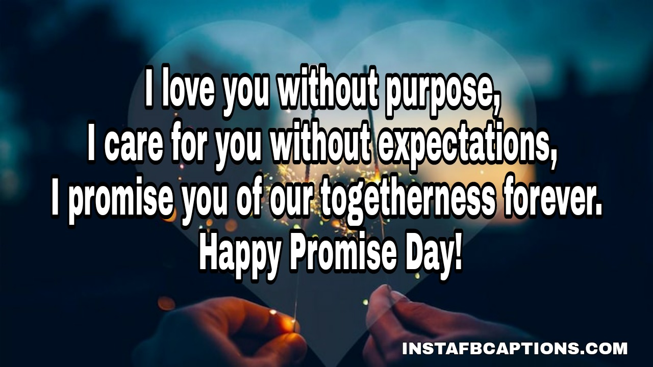 Promise Day Quotes For Wife  - Promise Day Quotes for Wife - 250+ Promise Day Captions, Quotes, Messages, WhatsApp Status, Wishes, and Greetings 2021