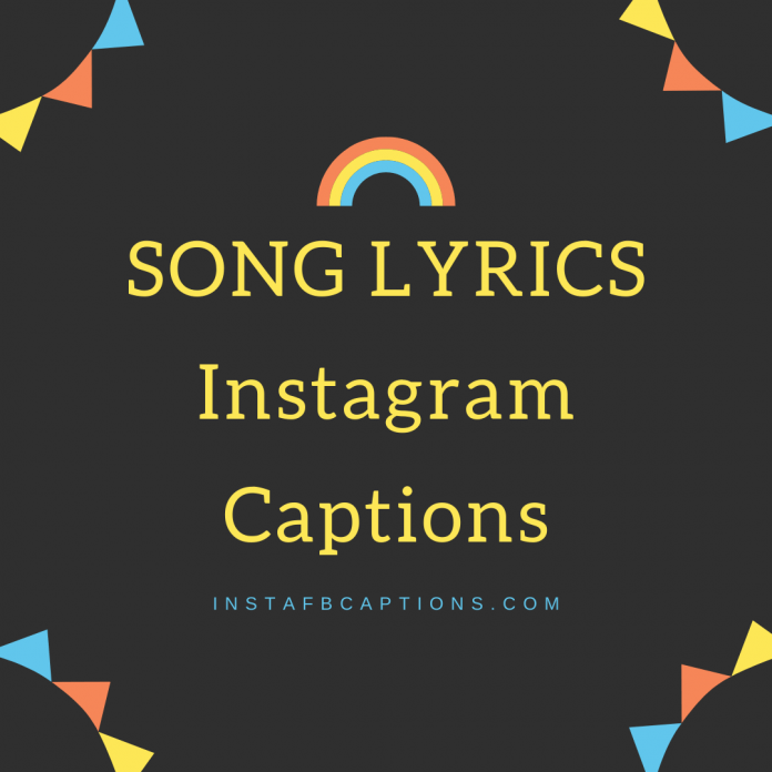 Song Lyrics Instagram Captions