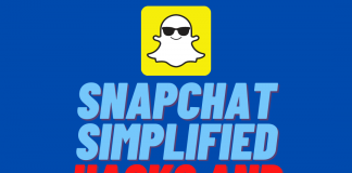 Snapchat Simplified Hacks And Tricks You Should Know 2020