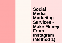Social Media Marketing Services Make Money From Instagram (method 1)
