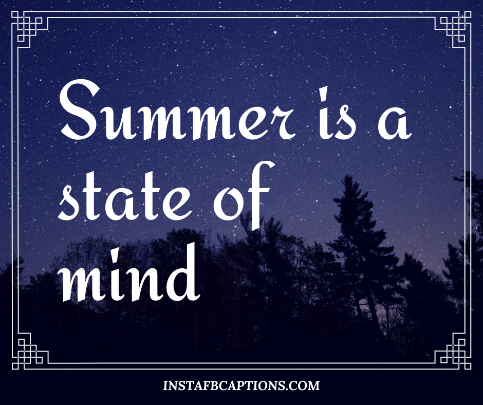 Born in June Quotes  - Summer is a state of mind 1 - 180+ June Quotes, Captions, Poems and Sayings || (Hello Dear Born Welcome)