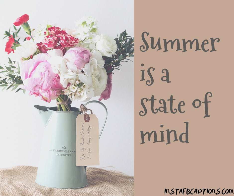 Motivational Quotes for June  - Summer is a state of mind - 180+ June Quotes, Captions, Poems and Sayings || (Hello Dear Born Welcome)