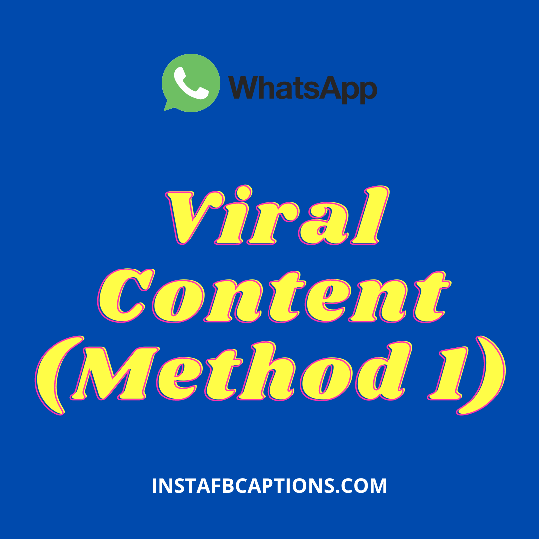 Viral Content (method 1)  - Viral Content Method 1 - EARN MONEY ON WHATSAPP – 7 Tricks to Make Money