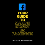 Your Guide To Making Money On Facebook