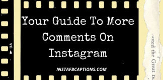 Your Guide To More Comments On Instagram