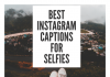 Best Instagram Captions For Selfies  - Best Instagram Captions for Selfies 100x70 - Best Instagram Captions of All Time