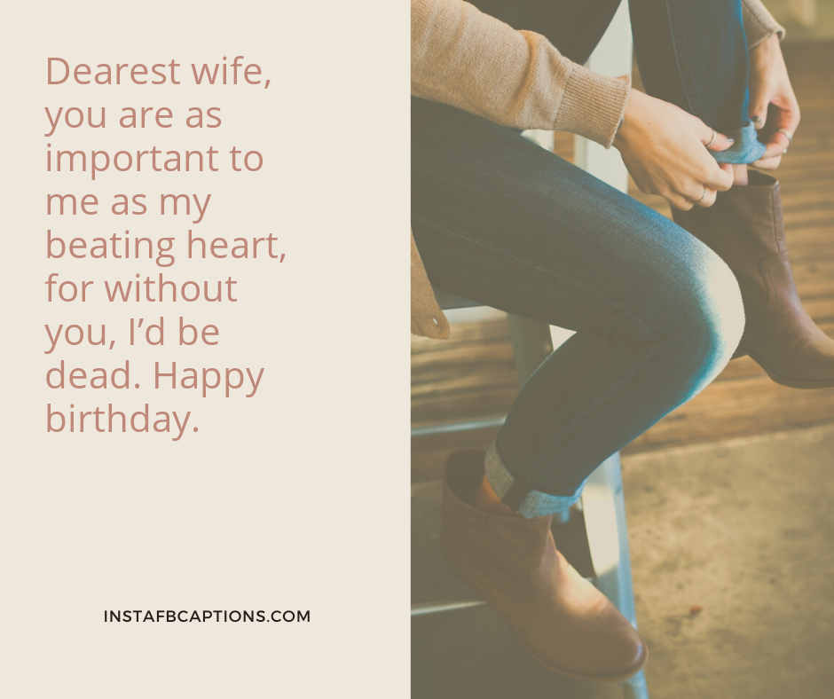 Birthday Wishes For Your Wife  - Birthday Wishes for your Wife - 240+ WIFE Instagram Captions & Quotes 2021