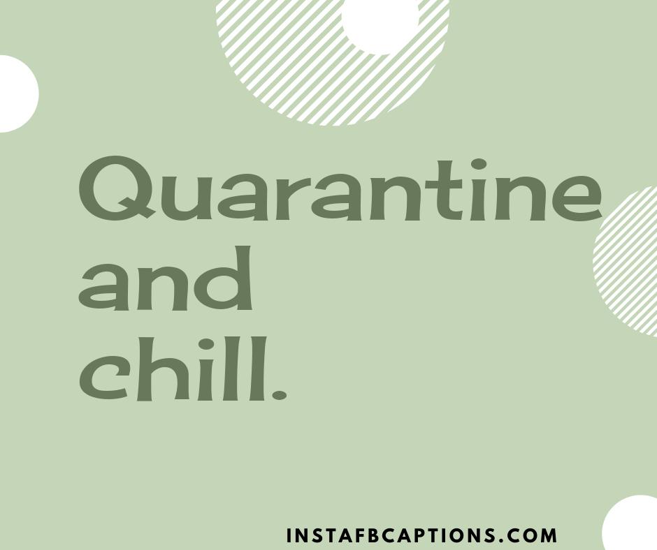 Cool Quarantine Captions  - Cool Quarantine Captions - 180+ CORONA Instagram Captions for COVID-19 2021