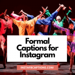 Formal Instagram Captions