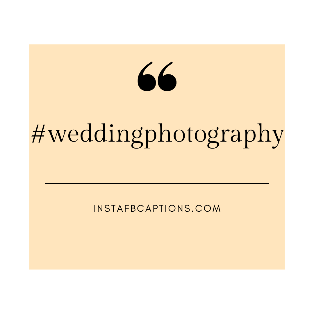 Hashtags For The Bride  - Hashtags for the Bride 1 - 90+ BRIDE Instagram Captions for Wedding 2021
