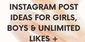Instagram Post Ideas For Girls, Boys & Unlimited Likes + Followers