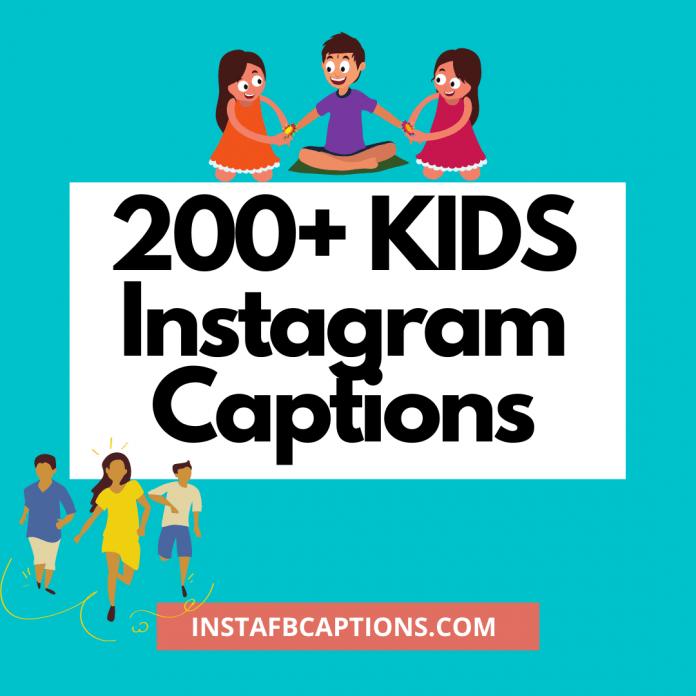 Kids Instagram Captions