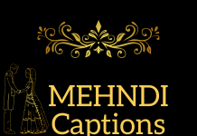 Mehndi Captions For Instagram