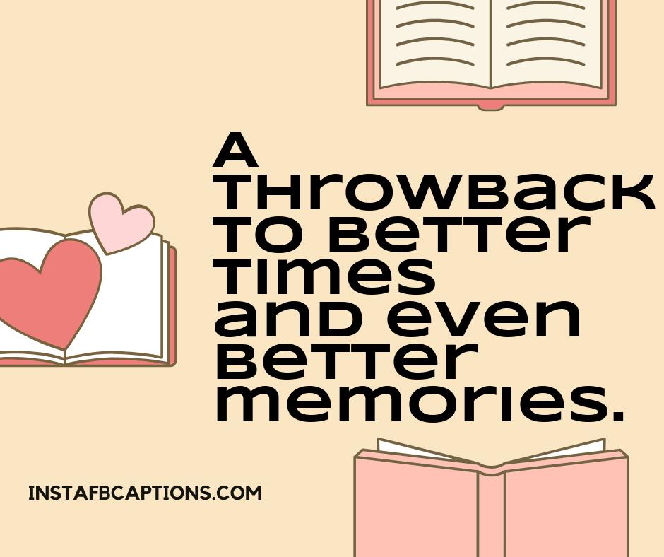 Memories Throwback Instagram Captions  - Memories Throwback Instagram Captions - 210+ THROWBACK Instagram Captions for Travel, Quarantine & Parties