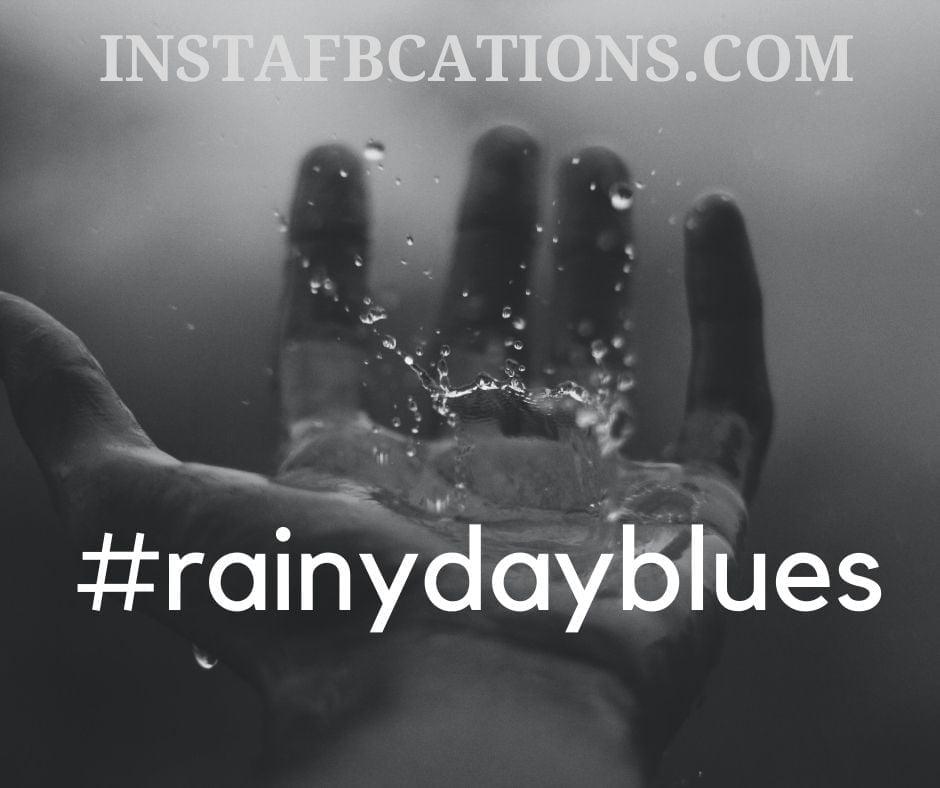 Monsoon Rain Hashtags  - Monsoon Rain Hashtags - 120+ RAIN & MONSOON Instagram Captions 2021