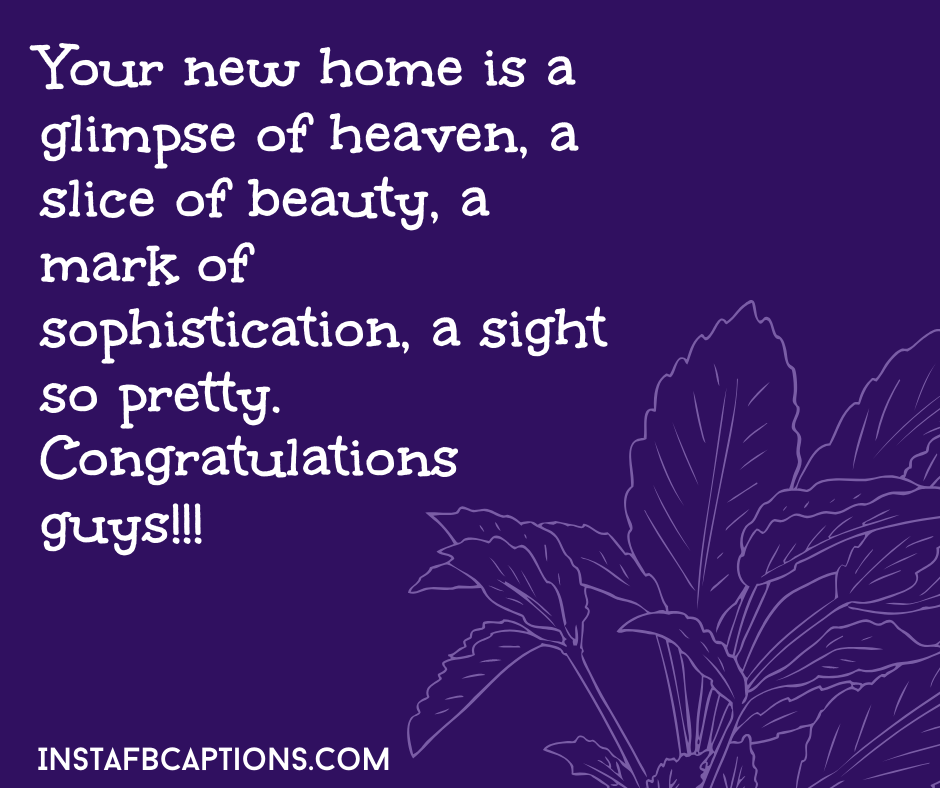 New Home Captions  - New Home Captions - 300+ HOUSE WARMING Ceremony Captions, Quotes & Wishes 2021