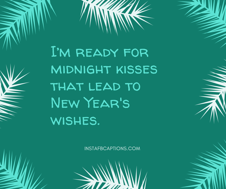 New Year Captions For Couples  - New Year Captions for Couples - 1000+ NEW YEAR Instagram Captions, Quotes & Wishes 2021