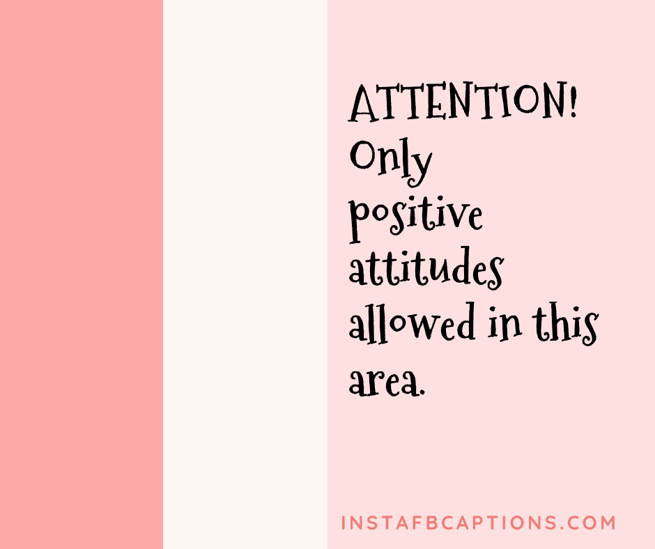 Positive Attitude Captions  - Positive Attitude Captions - 100+ Best ATTITUDE Instagram Captions 2021