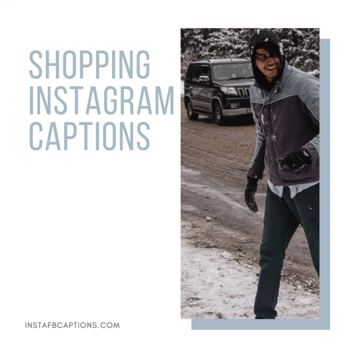 Shopping Instagram Captions