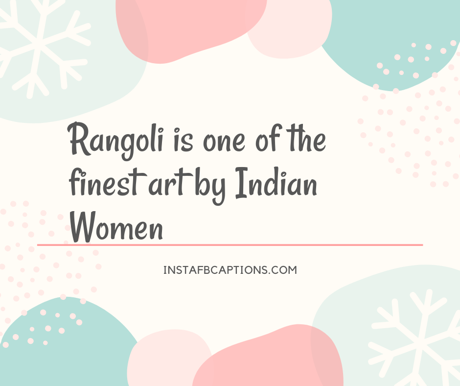 Short Rangoli Captions  - Short Rangoli Captions - 100+ RANGOLI Instagram Captions & Quotes 2021