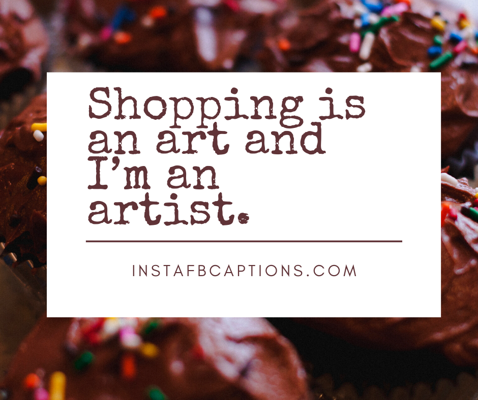 Short Shopping Captions  - Short Shopping Captions - 350+ SHOPPING Instagram Captions & Quotes 2021