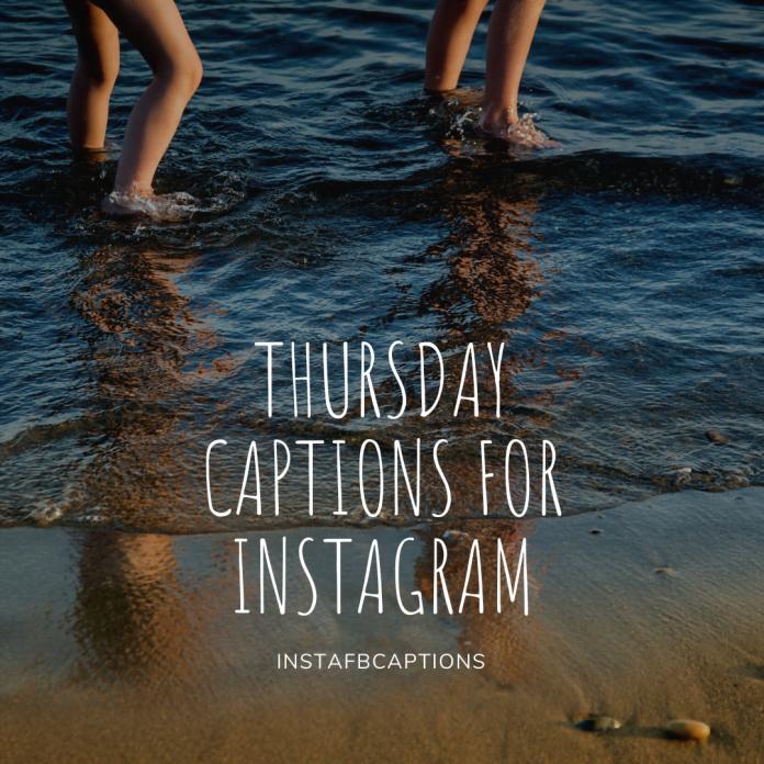 Thursday Captions For Instagram