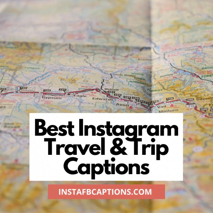 Travel Instagram Captions
