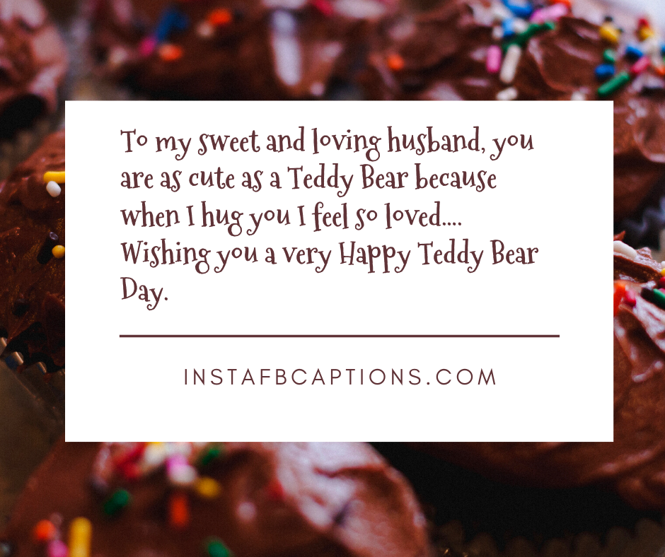 Teddy Day Messages For Your Husband  - Teddy Day Messages for your Husband - 250+ TEDDY DAY Instagram Captions & Quotes 2021